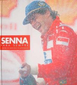 Senna Para Sempre - Livro - O Legado Do Campeão Mundial