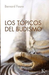 Tópicos Del Budismo, Los