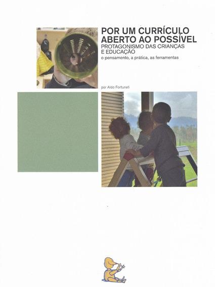 Por Um Currículo Aberto Possível Aldo Fortunati 2 Unid
