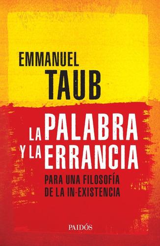 Libro La Palabra Y La Errancia - Emmanuel Taub
