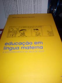 Livro Educação Em Língua Materna A Sociolinguística Na Sala