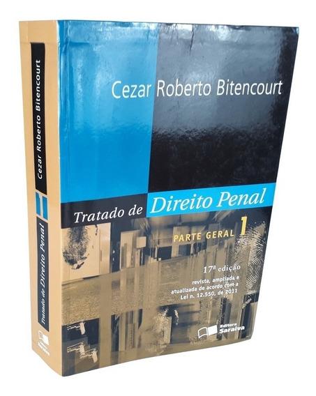 Tratado De Direito Penal - Parte Geral - Bitencourt - 17 Ed.