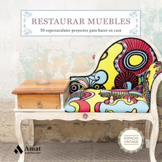 Restaurar Muebles - Maite Martin