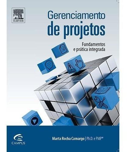 Gerenciamento De Projetos Livro Marta Rocha + Brinde