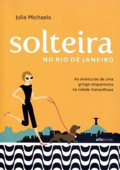 Solteira No Rio De Janeiro