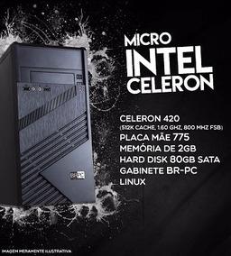 Cpu Br One - Intel Celeron 420, Mem 2gb, Hd 80gb, Linux.