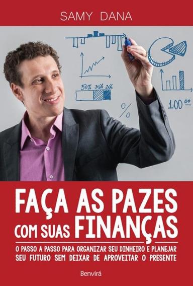 Faca As Pazes Com Suas Financas - Benvira