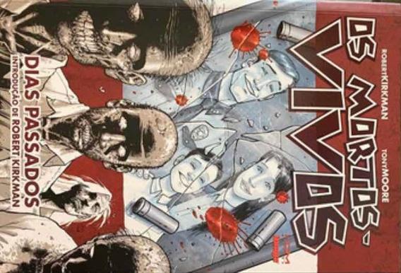 Os Mortos Vivos (the Walking Dead) - Dias Passados.
