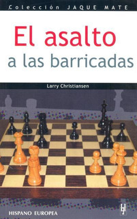 Asalto A Las Barricadas, Larry Christiansen, Hispano Europea
