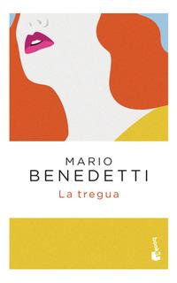 La Tregua De Mario Benedetti - Booket
