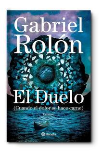 El Duelo   Gabriel Rolón