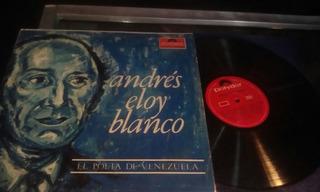 Lrbl. 2 Discos Lp, Album Andrés Eloy Blanco