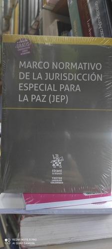 Imagen 1 de 1 de Marco Normativo De La Jurisdicción Especial Para La Paz (jep