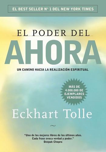 Imagen 1 de 2 de El Poder Del Ahora - Eckhart Tolle - Libro Nuevo