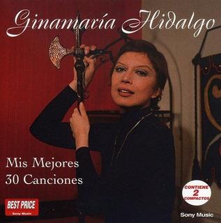 Cd : Ginamaria Hidalgo - Mis 30 Mejores Canciones (2cd) (cd)