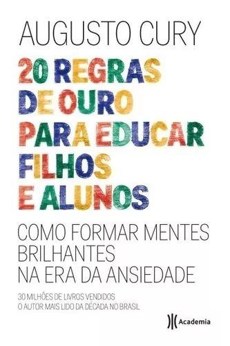 Livro-20 Regras De Ouro Para Educar Filhos E Alunos- Augusto
