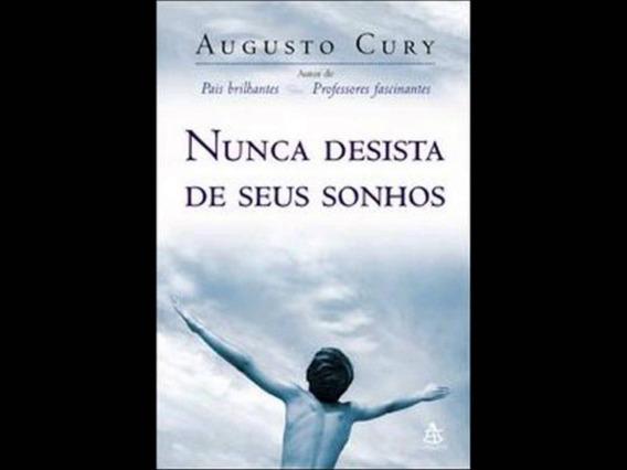 Livro : Nunca Desista De Seus Sonhos