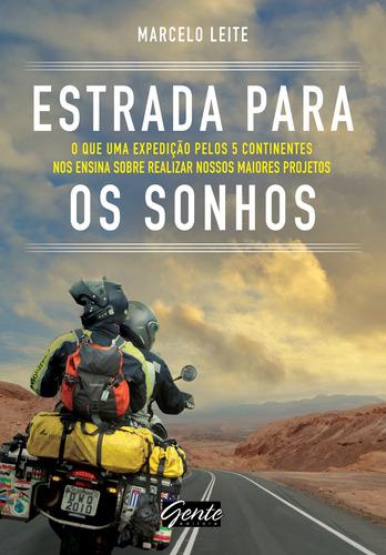 Livro - Estrada P/ Os Sonhos - Marcelo Leite