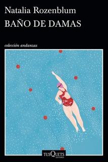 Baño De Damas - Natalia Rozemblum