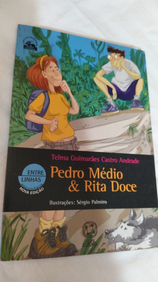 Pedro Médio E Rita Doce Telma Guimarães Castro Andrade