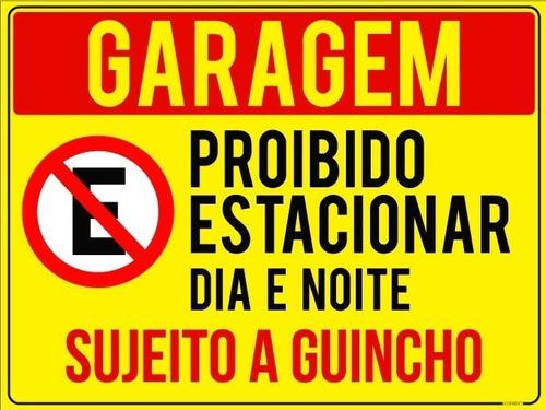 Placa Garagem Proibido Estacionar 20x30cm Guincho