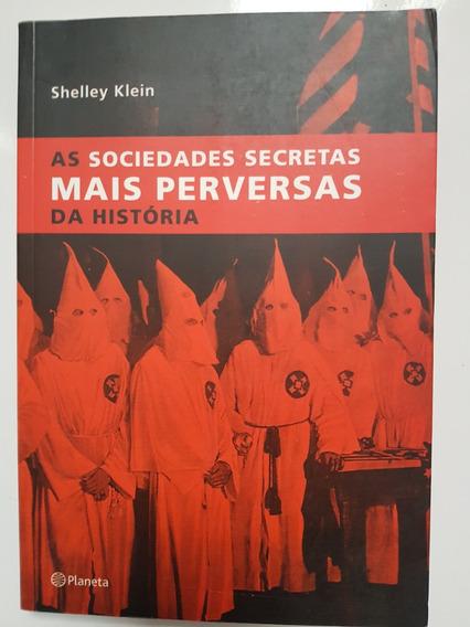 As Sociedades Secretas Mais Perversas Da História Shelley K