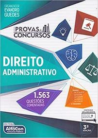 Livro Direito Administrativo - 3ª Edição - 1.563 Questões