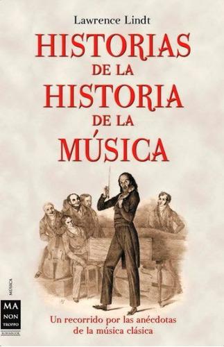 Historias De La Historia De La Musica