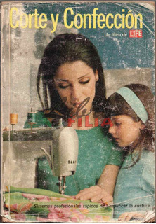 Corte Y Confección, Un Libro De Life (1966) Costura