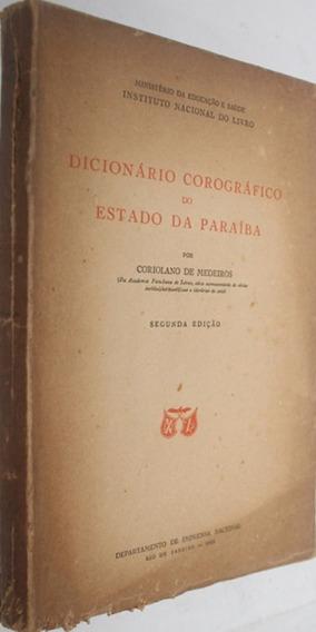 Dicionario Corografico Estad Paraiba 1950 Coriolano Medeiros