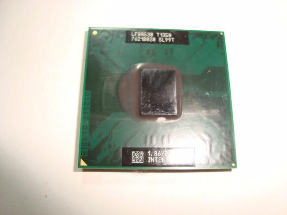 Processador Intel Core Solo T1350 1.86 2m 533 Sl99t Pga478