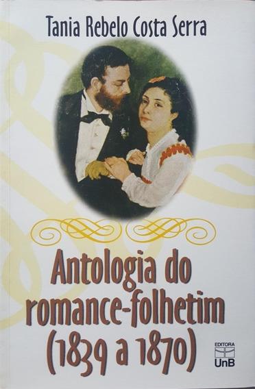 Antologia Do Romance Folhetim Livro Tania Rebelo Frete 9reai