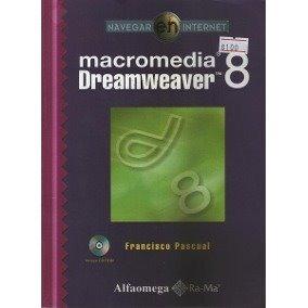 Macromedia Dreamweaver 8 - Francisco Pascual - Alfaomega -