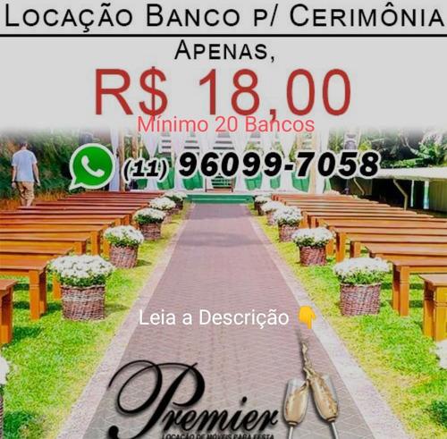 Imagem 1 de 10 de Locação Aluguel Bancos Cerimônia Madeira Rústica Casamento
