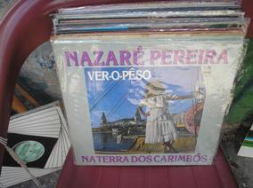 Lp Nazaré Pereira Na Terra Dos Carimbós - Michaella