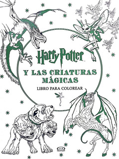 Harry Potter Y Las Criaturas Mágicas - Libro Para Colorear