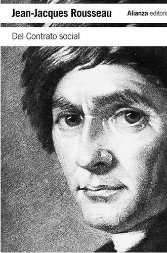 Imagen 1 de 3 de Del Contrato Social, Jean Jacques Rousseau, Ed. Alianza