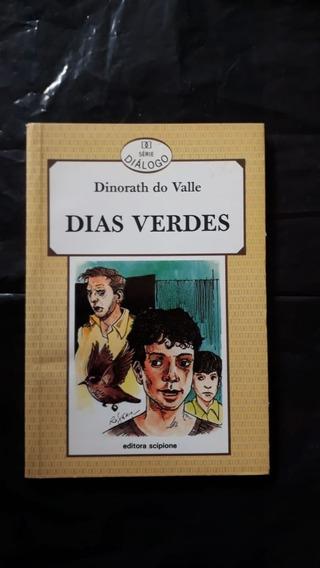 Livro: Dias Verdes - Dinorath Do Valle - Série Diálogo -