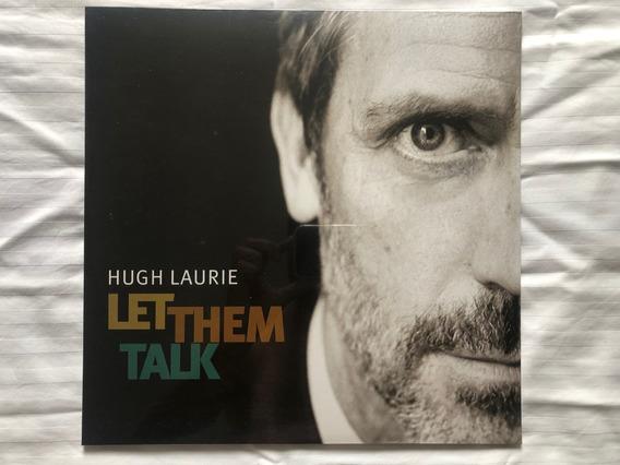 Vinil Lp - Hugh Laurie - Let Them Talk - Importado - Lacrado