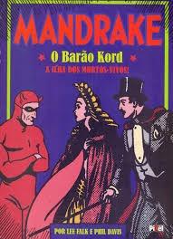 Mandrake - O Barão Kord, A Ilha Dos Mor Lee Falk E Phil Da