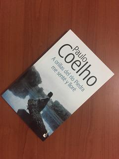 A Orillas Del Río Piedra Me Senté Y Lloré Por Paulo Coelho