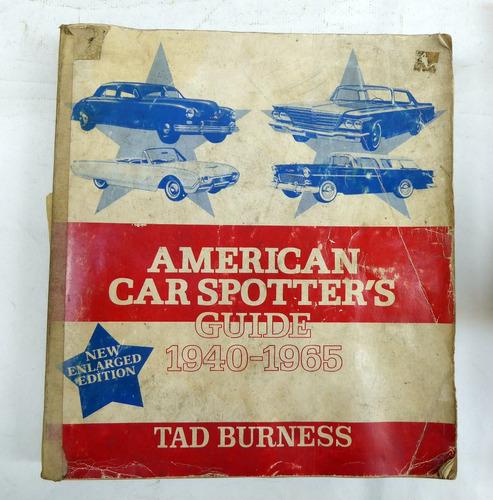 Livro American Car Spotter's Guide / 1940 - 1965