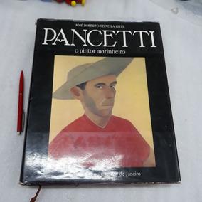Livro Raro Pancetti O Pintor Marinheiro 1979 Ed. Conquista