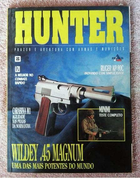 Revista Hunter Nº 8 Arma De Fogo Faca Munição Frete Grátis