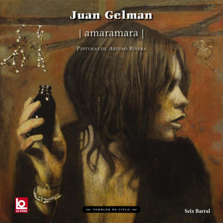 Amaramara De Juan Gelman - Seix Barral