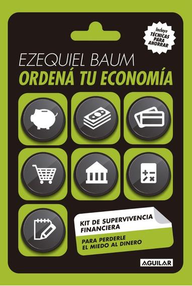 Ordená Tu Economía - Baum, Ezequiel