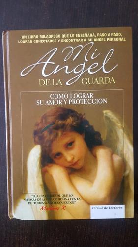 Mi Angel De La Guarda