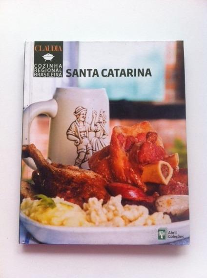 Livro Coleção Cozinha Regional Brasileira Santa Catarina