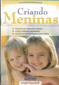 Livro Criando Meninas