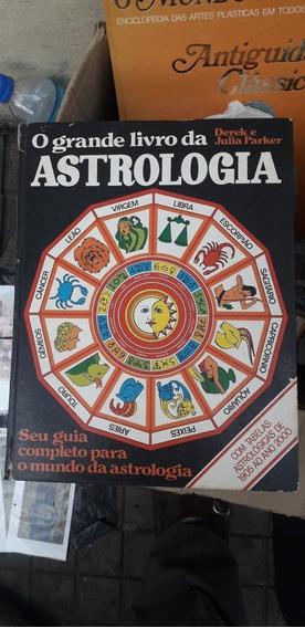 O Grande Livro Da Astrologia Ant C Tabelas De 1905 Até 2000
